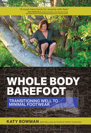Cover Whole Body Barefoot - Katy Bowman