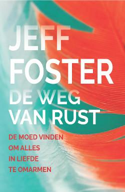 Cover De weg van rust - Jeff Foster