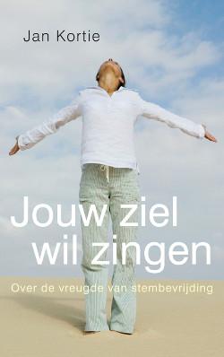 Cover Jouw ziel wil zingen - Jan Kortie